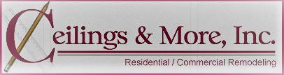 Ceilings & More, Inc.